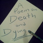 A poem on Death and Dying picture