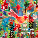 YOUR WORDS YOUR VOICE