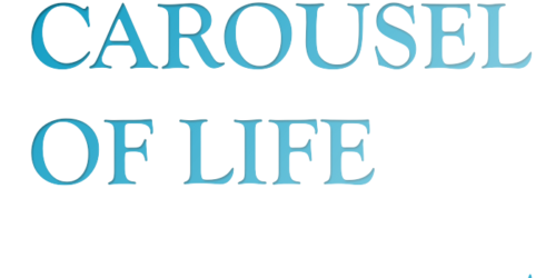 """The Carousel of Life"" forty tales through poetry and art"